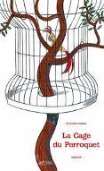 La  Cage du perroquet